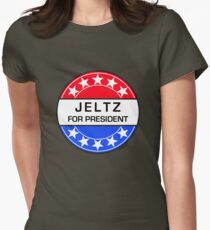 JELTZ FOR PRESIDENT Womens Fitted T-Shirt