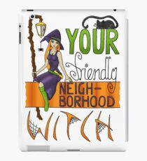 Your Friendly Neighborhood Witch iPad Case/Skin