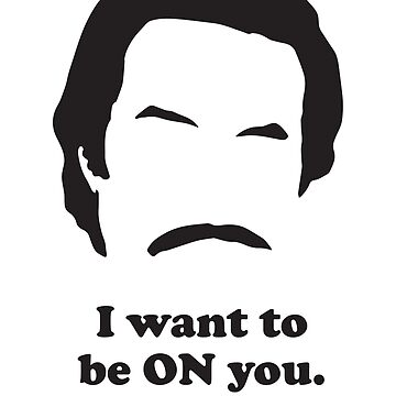 Ron Burgundy - On you by gazbar
