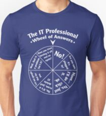 The IT Professional Wheel of Answers. T-Shirt