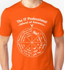 The IT Professional Wheel of Answers. Unisex T-Shirt