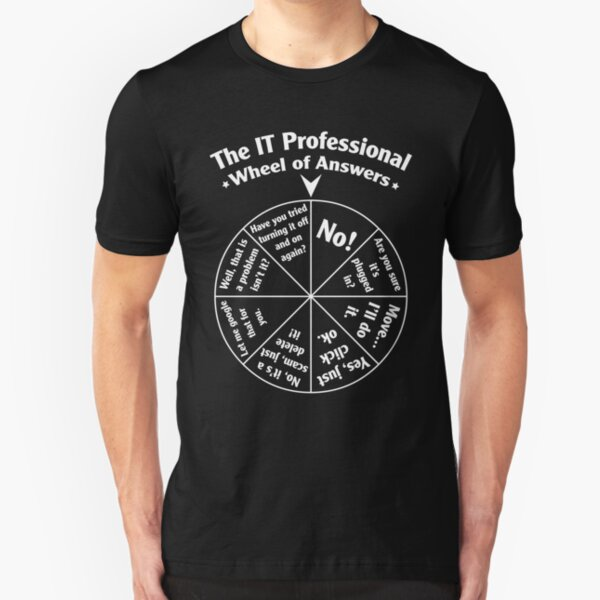The IT Professional Wheel of Answers. Slim Fit T-Shirt