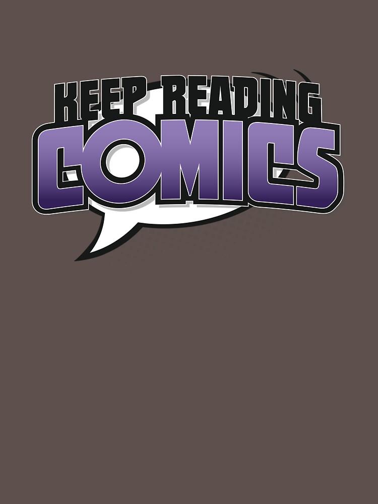 Keep Reading Comics by thunderquack