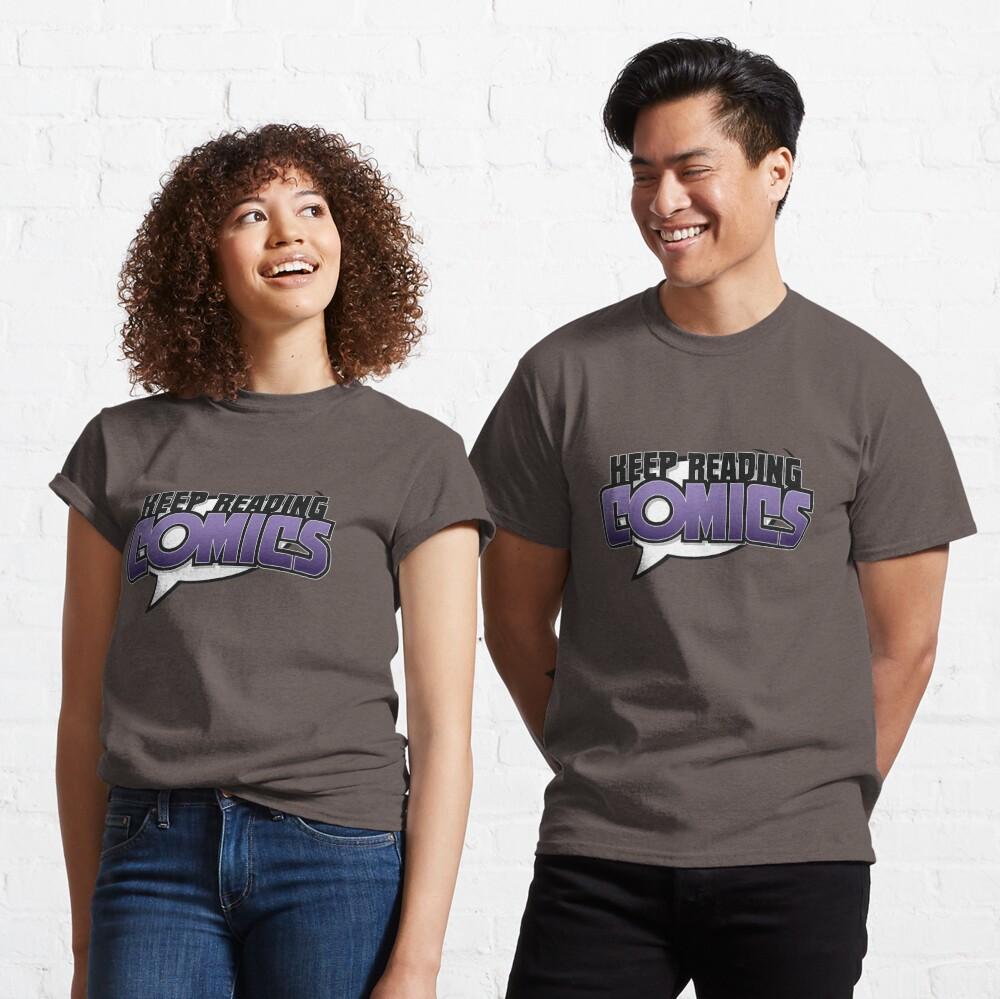 Keep Reading Comics Classic T-Shirt