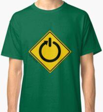turn me on Classic T-Shirt