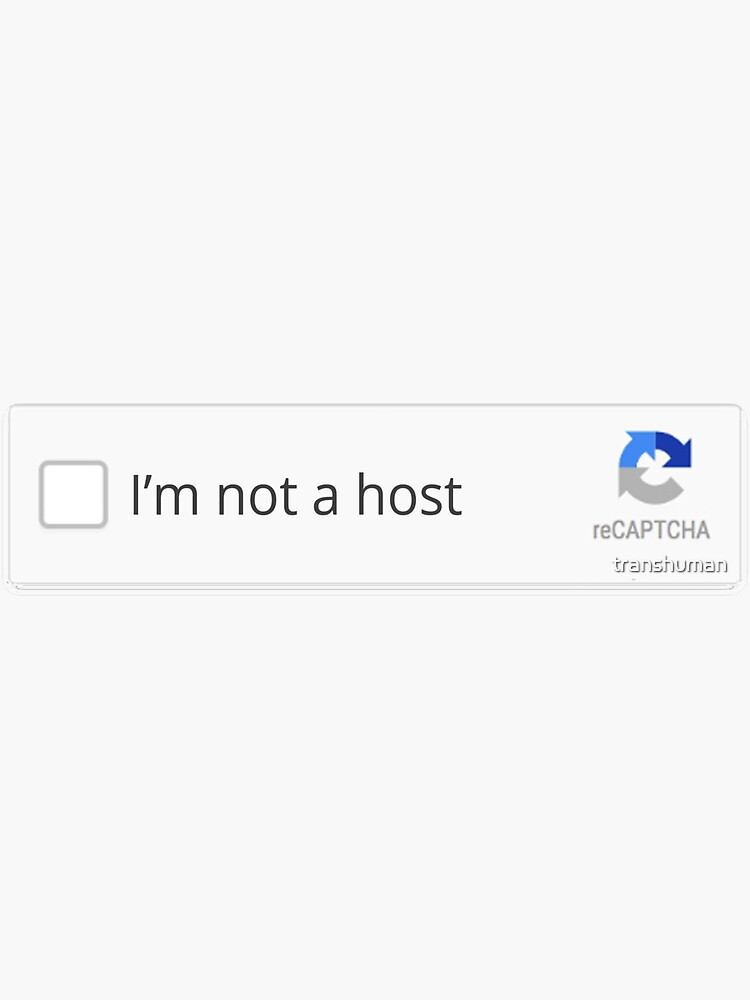 I'm not a host by transhuman