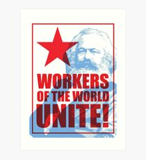 Karl Marx - Workers of the World Unite! Art Print