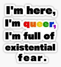 I'm here, I'm queer Sticker