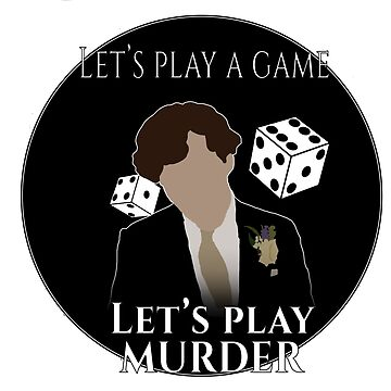 Let's play a game. Let's play murder. bbc Sherlock by consultingcat