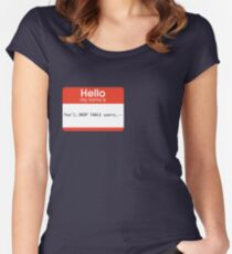 Hello My Name Is SQL Injection Women's Fitted Scoop T-Shirt
