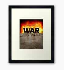 It's War Framed Print