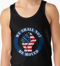 Trump-Einweihung - wir sollen nicht Hemd bewegt werden Tank Top
