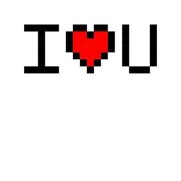 I Love U 8-Bit by dfunky
