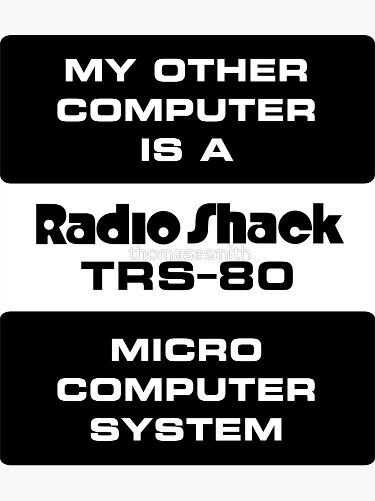 My Other Computer is a TRS-80 by thomasesmith