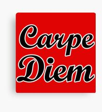 carpe diem quote humor Canvas Print