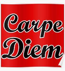carpe diem citation humour Poster