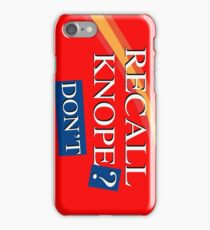 Recall Knope? DON'T iPhone Case/Skin