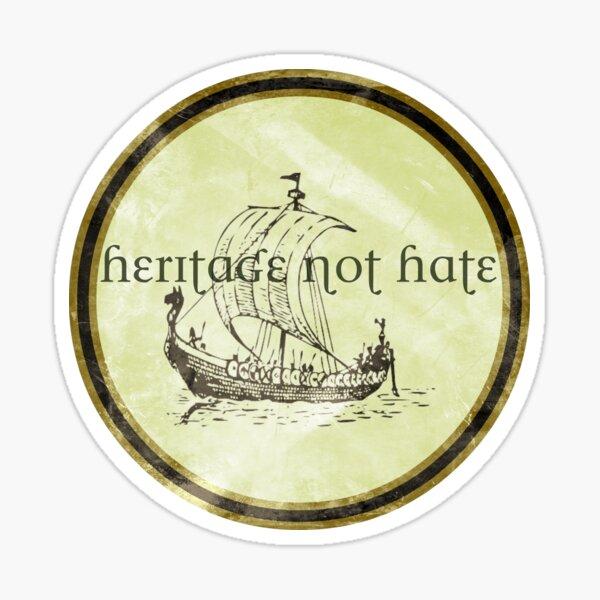 Viking Heritage Not Hate Sticker
