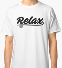 Relax you Slothy Classic T-Shirt