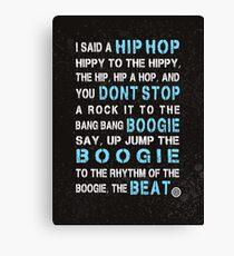Sugar Hill Gang Rapper's Delight Hip Hop Lyrics Canvas Print