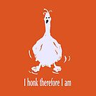 I honk therefore I am - #orange by Ann Leung