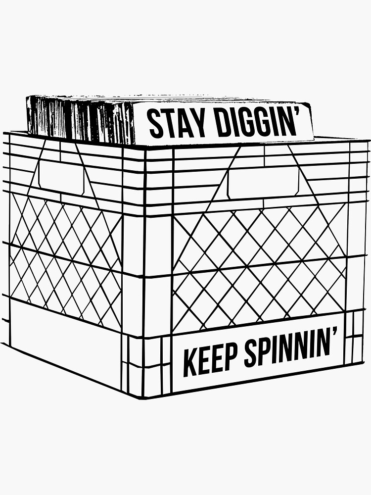 Stay Diggin' & Keep Spinnin' by SoulVisible