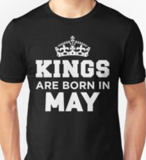 Kings Are Born In May Unisex T-Shirt