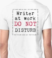 Writer at Work Unisex T-Shirt