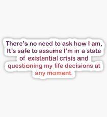 Existentialism Sticker