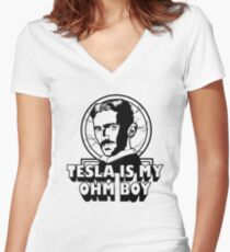 Tesla Is My Ohm Boy Women's Fitted V-Neck T-Shirt