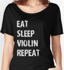Eat Sleep Violin Violinist Repeat T-Shirt Gift For High School Band College Cute Funny Gift Player Music T Shirt Tee  Women's Relaxed Fit T-Shirt
