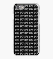Gay Gay Gay! iPhone Case/Skin