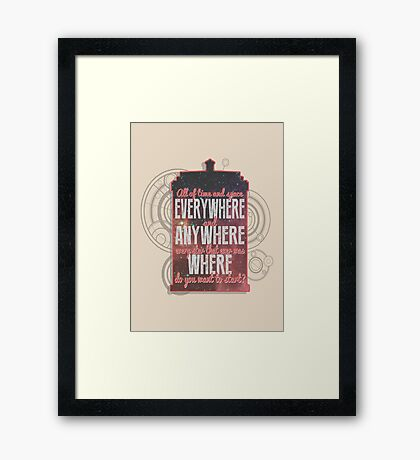All of Time and Space... Framed Print