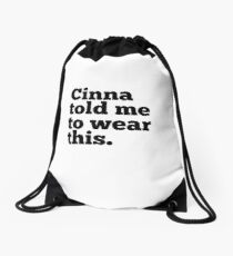 Cinna  Drawstring Bag