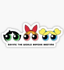 Saving the world - Three Girls Powerpuff Sticker
