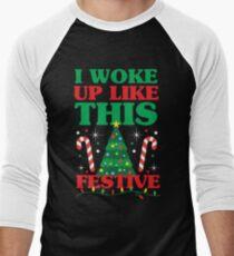 Woke Up Like This Festive Men's Baseball ¾ T-Shirt