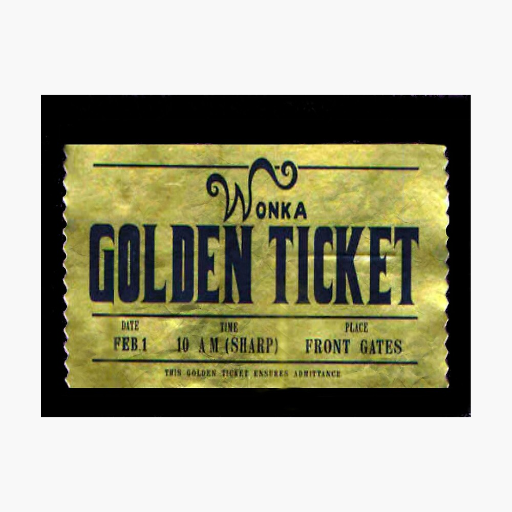 It's just a graphic of Rare Willy Wonka Golden Ticket Printable