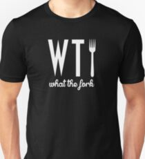 What the fork WTF T-Shirt