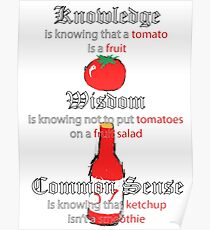 A tomato is a fruit Poster