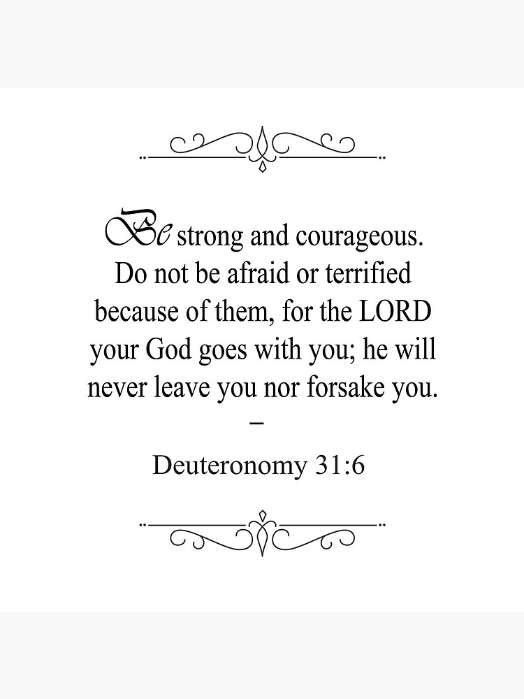 Deuteronomy 31:6 Bible Verse by OurLordsLove