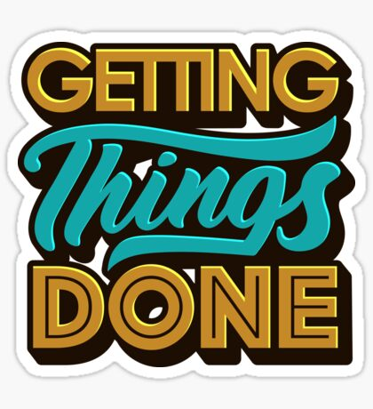 Getting Things Done2 Sticker