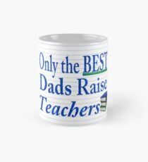 Best Dads -Teachers Rough Sketch Mug