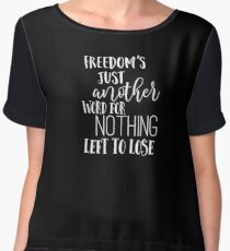 Janis Joplin Music Lyrics Quotes Typography - Freedom Women's Chiffon Top