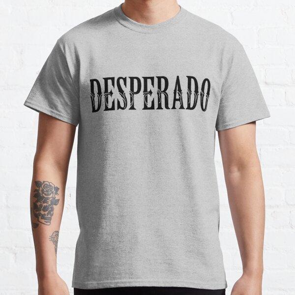 DESPERADO Classic T-Shirt