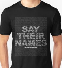 Say Their Names: Black Lives Matter Unisex T-Shirt