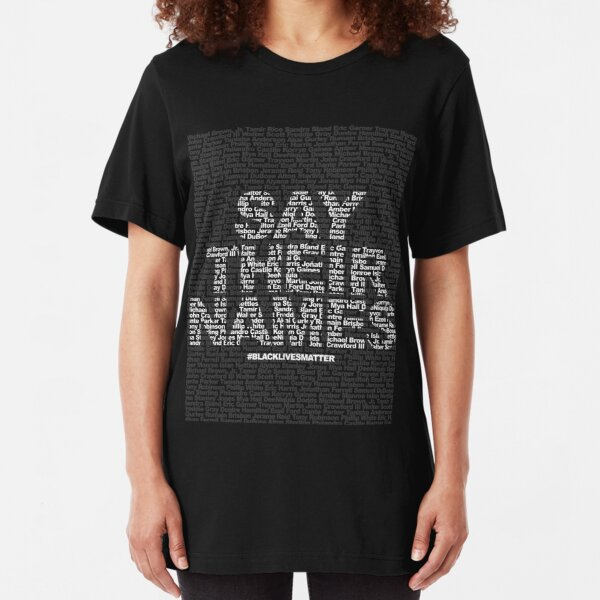Say Their Names: Black Lives Matter Slim Fit T-Shirt