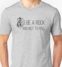 To Be A Rock And Not To Roll - Stairway To Heaven - Zeppelin Unisex T-Shirt