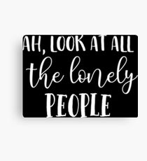 Eleanor Rigby Look At All The Lonely People Beatles Lyrics Text Canvas Print