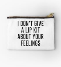 I Don't Give A Lip Kit About Your Feelings Studio Pouch