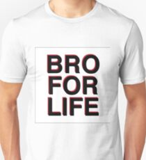BRO FOR LIFE T-Shirt